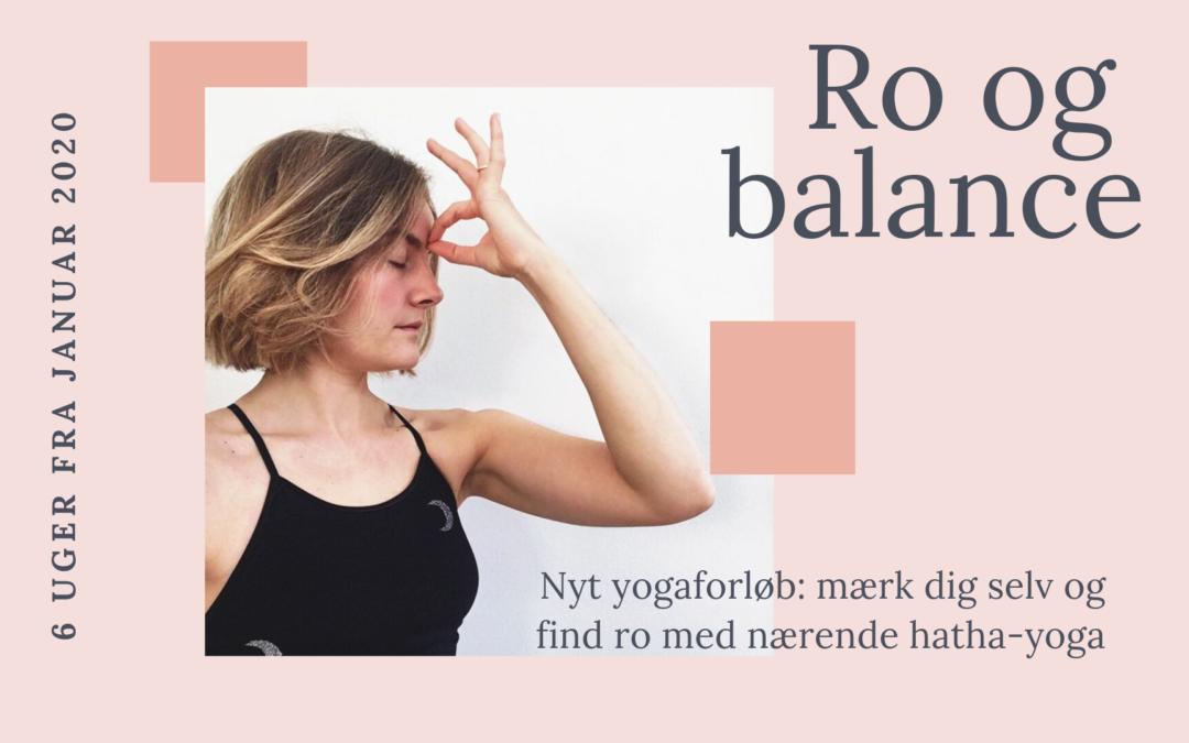 UDSOLGT: Nyt yogaforløb: Ro og balance med hatha-yoga